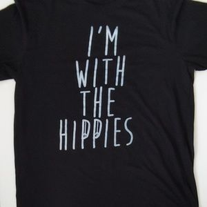 I'm With The Hippies Size Large